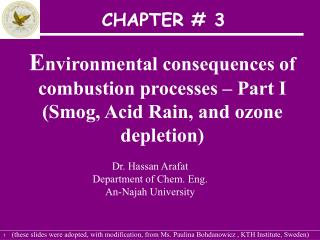 Environmental consequences of combustion processes   Part I Smog, Acid Rain, and ozone depletion