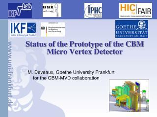 Status of the Prototype of the CBM Micro Vertex Detector