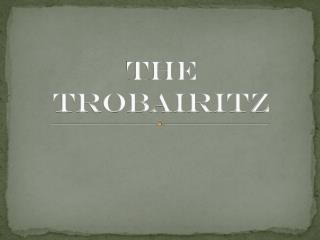 The Trobairitz