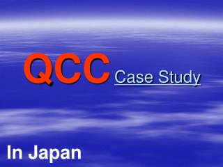QCC Case Study