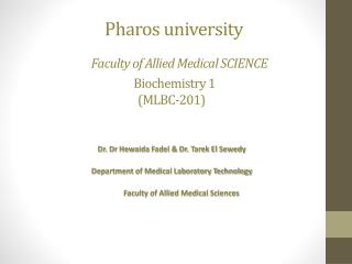 Pharos university Faculty of Allied Medical SCIENCE Biochemistry 1 (MLBC-201)
