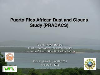 Puerto Rico African Dust and Clouds Study (PRADACS)