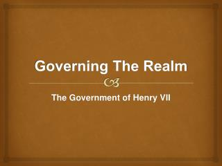 Governing The Realm