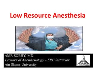 Low Resource Anesthesia