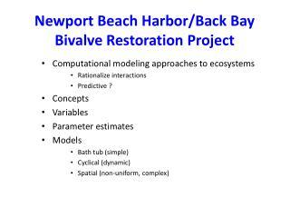 Newport Beach Harbor/Back Bay Bivalve Restoration Project
