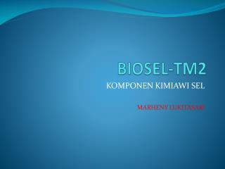 BIOSEL-TM2