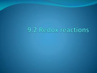 9.2  Redox  reactions