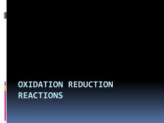 Oxidation Reduction Reactions