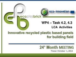 WP4 � Task 4.2, 4.3  LCA  Activities