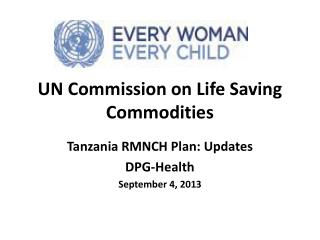 UN Commission on Life Saving Commodities