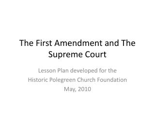 The First Amendment and The Supreme Court