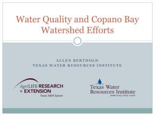 Water Quality and  Copano  Bay Watershed Efforts