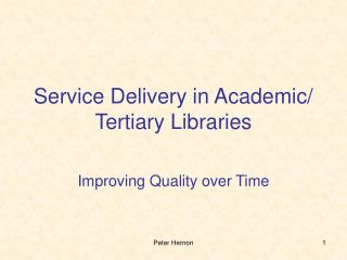 Service Delivery in Academic