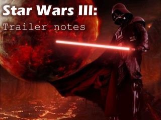 Star Wars III: