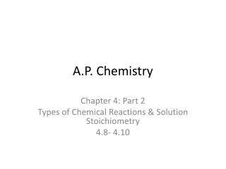 A.P. Chemistry