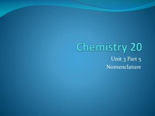 Chemistry 20