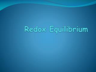 Redox  Equilibrium