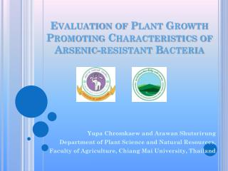 Evaluation of Plant Growth Promoting Characteristics of Arsenic-resistant Bacteria