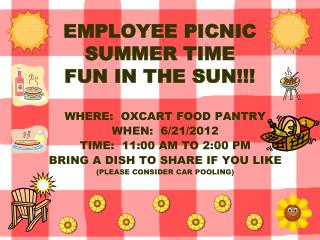 EMPLOYEE PICNIC SUMMER TIME  FUN IN THE SUN!!!