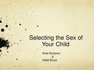 Selecting the Sex of Your Child