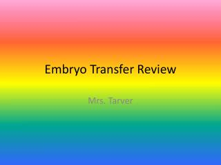 Embryo Transfer Review