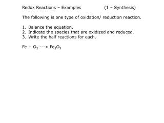 Redox Reactions – Examples		(1 – Synthesis)
