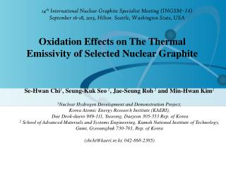 14 th  International Nuclear Graphite Specialist Meeting (INGSM  ̵ 14 )