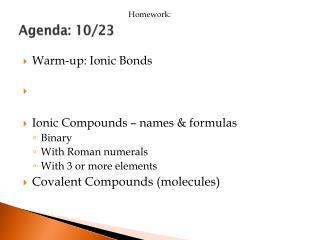 Agenda: 10/23