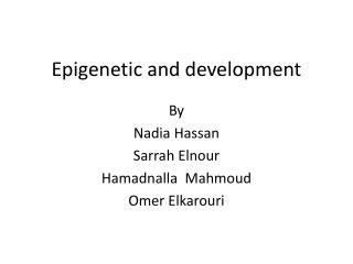 Epigenetic and development