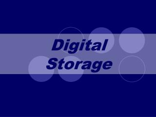 Digital Storage