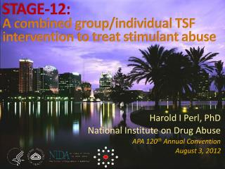 STAGE-12: A combined group/individual TSF intervention to treat stimulant abuse