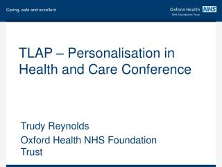 TLAP – Personalisation in Health and Care Conference