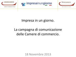 Impresa in un giorno. La campagna di comunicazione  delle Camere di commercio.