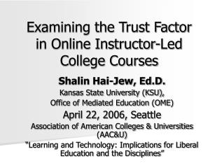 Examining the Trust Factor in Online Instructor-Led College ...