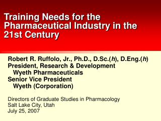 Training Needs for the Pharmaceutical Industry in the 21st Century