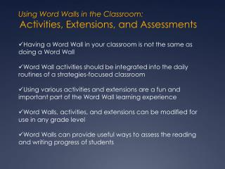 Using Word Walls in the Classroom: Activities, Extensions, and Assessments