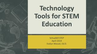 Technology Tools for STEM Education