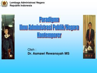P aradigma  Ilmu Administrasi Publik/Negara  Kontemporer