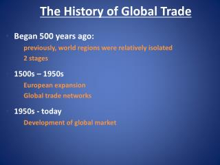 The History of Global Trade
