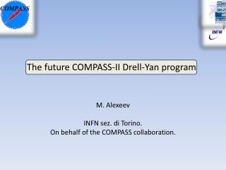 T he future COMPASS-II  Drell -Yan program