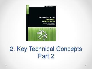 2. Key Technical Concepts Part 2