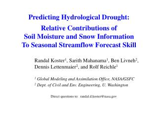 Predicting Hydrological Drought: Relative Contributions of  Soil Moisture and Snow Information