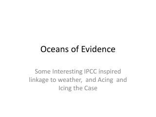 Oceans of Evidence