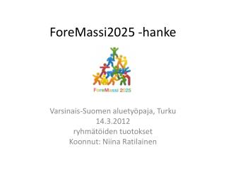 ForeMassi2025 -hanke