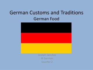 German Customs and Traditions German Food
