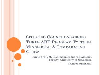 Situated Cognition across Three ABE Program Types in Minnesota: A Comparative Study