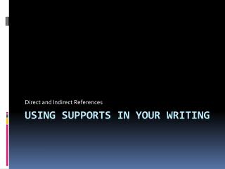Using supports in your Writing