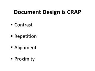 Document Design is CRAP