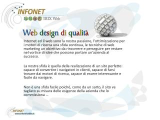 Infonet  srl  è a Piacenza in via Serafini n. 12 Telefono:  0523 318367