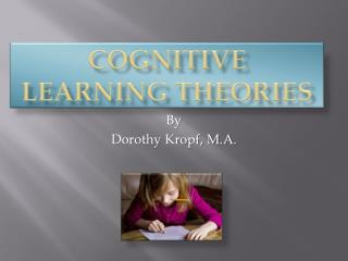 Cognitive learning theories